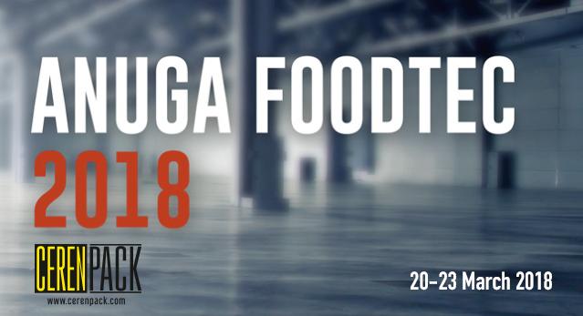ANUGAFOODTECH 2018 - ALMANYA /  20-23.03